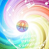 Play & Download Hades Music Pride Sampler by Various Artists | Napster