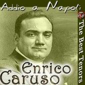 Play & Download Addio a Napoli by Enrico Caruso | Napster