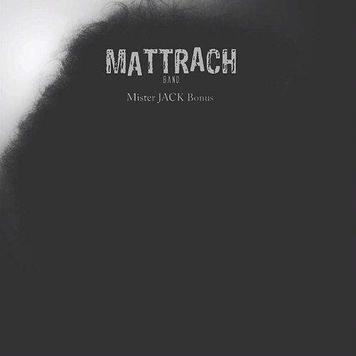 Play & Download Mister Jack (Bonus) by MattRach | Napster