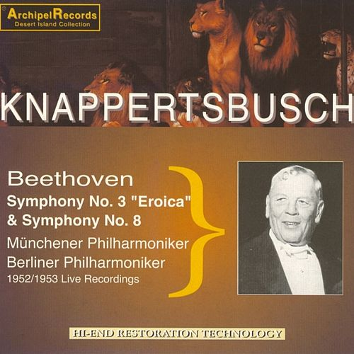 Play & Download Beethoven : Symphony No. 3 - Eroica & Symphony No. 8 by Various Artists | Napster