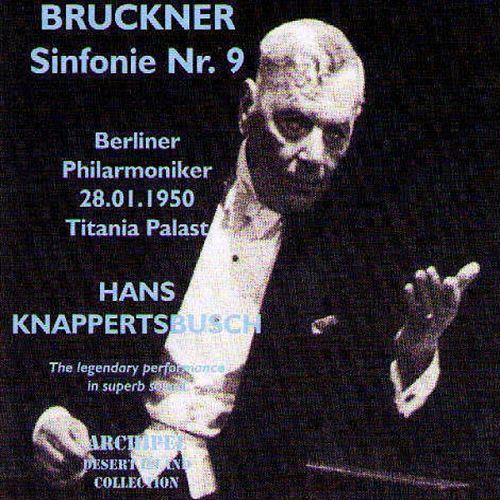 Play & Download Bruckner: Sinfonie No. 9 (Titiana Palast 1950) by Berliner Philharmoniker | Napster