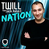 Play & Download Nation by Twill | Napster