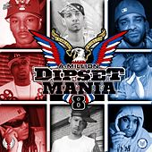 Play & Download Dipset Mania, Vol. 8 by Various Artists | Napster