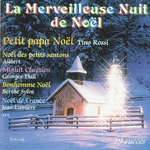 Play & Download La merveilleuse nuit de Noël (19 succès) by Various Artists | Napster