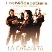 La Cubanita (Le son gitan d'Alabina) by Los Niños de Sara