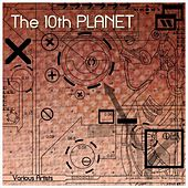 The 10th Planet by Various Artists