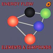 Play & Download Elements & Compounds - EP by Energy Flow | Napster