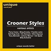 Play & Download Crooner Styles by Various Artists | Napster