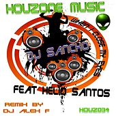 When I Close My Eyes (feat. Helio Santos) by Dj Sancho