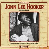Play & Download I Feel Good by John Lee Hooker | Napster