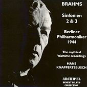 Play & Download Brahms : Sinfonien No. 2 & No. 3 (1944) by Berliner Philharmoniker | Napster