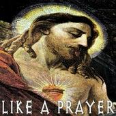 Play & Download Like a Prayer by Oscar Salguero | Napster