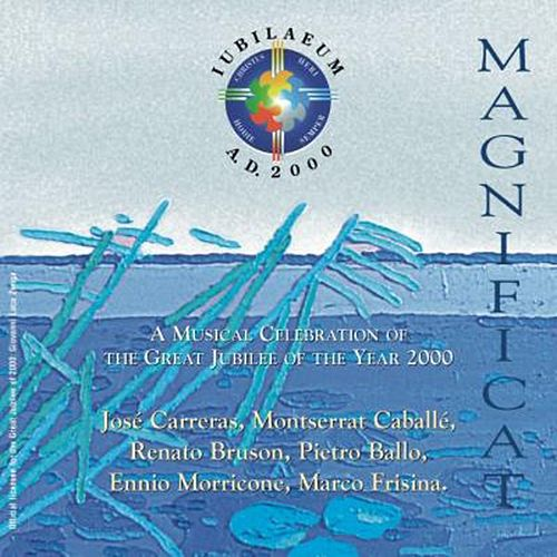 Magnificat - A Musical Celebration of the Great Jubilee of the Year 2000 by Various Artists