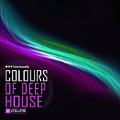 Play & Download Colours of Deep House, Vol. 02 (High Class Deep-House Anthems) by Various Artists | Napster