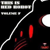 This is Red Robot, Vol. 7 by Various Artists