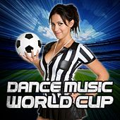 Dance Music World Cup by Various Artists