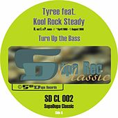 Play & Download Turn Up The Bass by Tyree | Napster