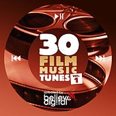 Play & Download 30 Film Music Tunes, Vol. 1 (Selected by Believe) by Various Artists | Napster