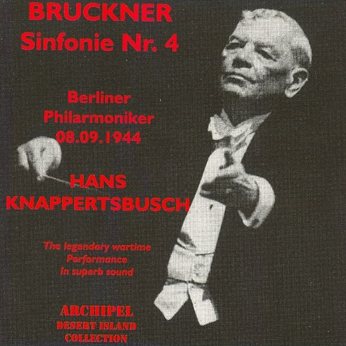 Play & Download Bruckner : Symphony No. 4 (1944) by Berliner Philharmoniker | Napster