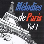Play & Download Mélodies de Paris, vol. 1 by Various Artists | Napster