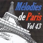 Mélodies de Paris, vol. 43 by Various Artists