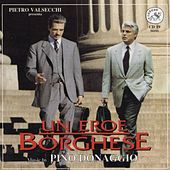 Play & Download Un Eroe Borghese (O.S.T.) by Pino Donaggio | Napster