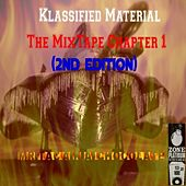 Play & Download Klassified Material the Mixtape Chapter 1 (2nd Edition) by Mr. Tac | Napster
