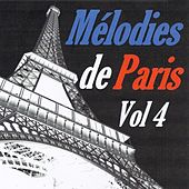 Play & Download Mélodies de Paris, vol. 4 by Various Artists | Napster