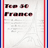 Play & Download Top 50 France by Various Artists | Napster
