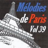 Mélodies de Paris, vol. 39 by Various Artists