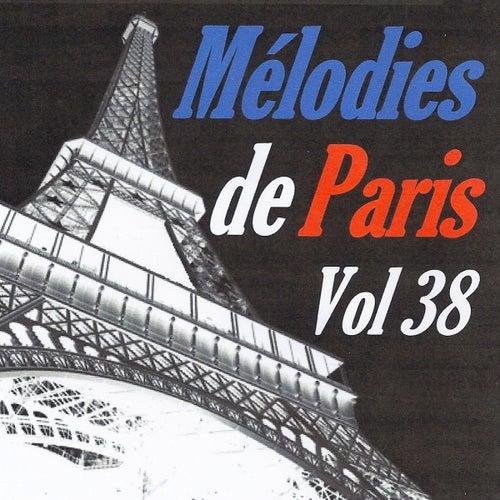 Mélodies de Paris, vol. 38 by Various Artists