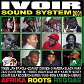 Ivoir Sound System 2001 by Various Artists