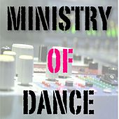 Ministry of Dance by Various Artists