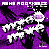 Play & Download More & More (feat. Sivana Reese) by Rene Rodrigezz | Napster