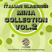 Play & Download The Essential: Ri-Fi Record Original Recordings, Vol. 2 by Mina | Napster
