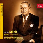 Play & Download Talich Special Edition 11 Dvořák: Concerto Overtures, Waltzes & Polonaises by Various Artists | Napster
