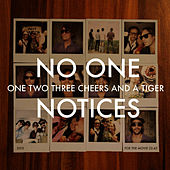 Play & Download No One Notices by One Two Three Cheers And A Tiger | Napster