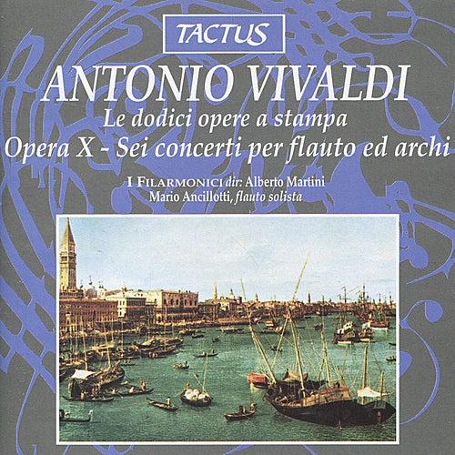 Play & Download Vivaldi: Opus 10 - Sei concerti per flauto ed archi by I Filarmonici | Napster