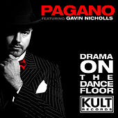 Play & Download Drama On The Dancefloor by Pagano | Napster