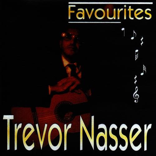 Play & Download Trevor Nasser - Favorites by Trevor Nasser | Napster