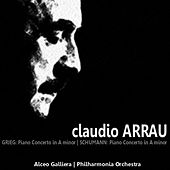 Grieg: Piano Concerto in A Minor - Schumann: Piano Concerto in A Minor by Claudio Arrau