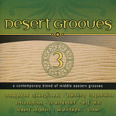 Play & Download Desert Grooves 3 by Various Artists | Napster