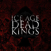 Play & Download Dead Kings by Ice Age | Napster