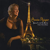Play & Download Sous le Ciel de Paris - Under Paris Skies by Annie Royer | Napster