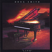 Play & Download Live by Doug Smith | Napster