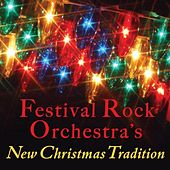 Play & Download Festival Rock Orchestra's New Christmas Tradition by The Festival Rock Orchestra | Napster