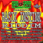Basik Instink Riddim by Various Artists