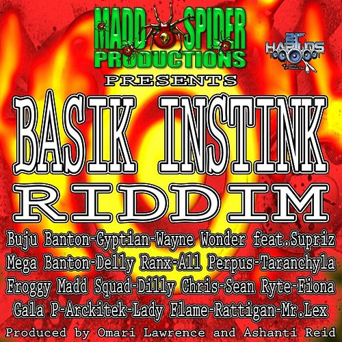 Play & Download Basik Instink Riddim by Various Artists | Napster