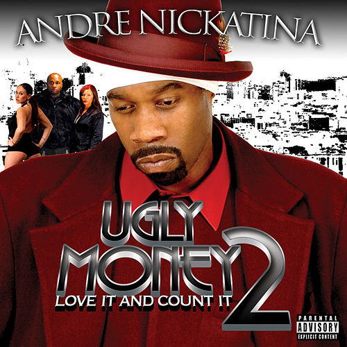 Ugly Money 2 - Love It and Count It by Andre Nickatina