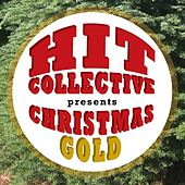 Hit Collective Presents: Christmas Gold by Hit Collective